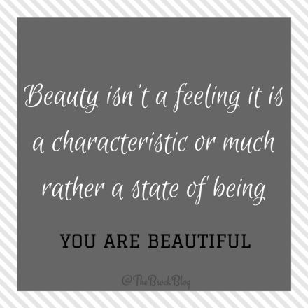 beauty-isnt-a-feeling-it-is-a-characteristic-or-much-rather-a-state-of-being